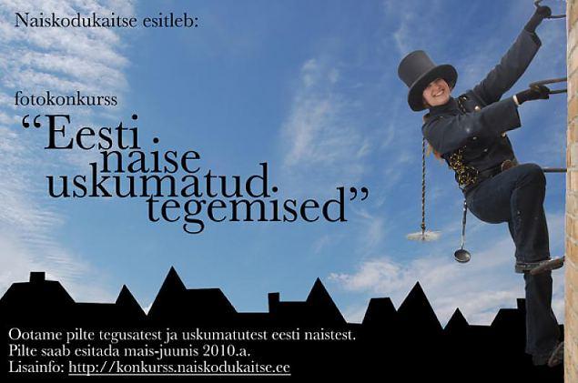 Eesti naised teevad uskumatuid tegusid
